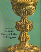 Sakrale kunstschatze in Ungarn (német)