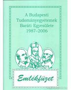 A Budapesti Tudományegyetemek Baráti Egyesülete 1987-2006