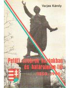 Petőfi szobrok hazánkban és határainkon túl /1850-1988/