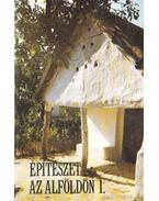 Építészet az alföldön I-Ii. kötet