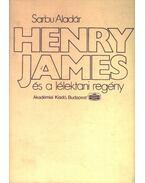 Henry James és a lélektani regény