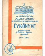 A Nagykőrösi Arany János Gimnázium és Szakközépiskola évkönyve 1975-1976