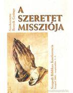 A szeretet missziója