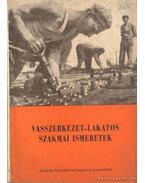 Vasszerkezet-lakatos szakmai ismeretek szakmunkásképző-iskolai tankönyv