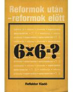 Reformok után-reformok előtt