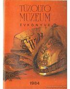 Tűzoltó Múzeum Évkönyve 1984 - Minárovics János