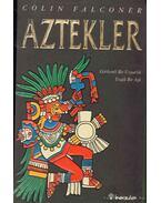 Aztekler (Aztecs)