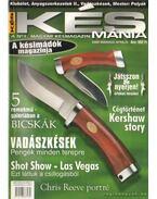 Késmánia 2000. március-április