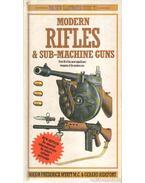 Modern Rifles & Sub-Machine Guns