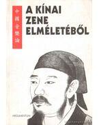 A kínai zene elméletéből
