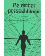 Az ember perspektívája - Frolov, I.