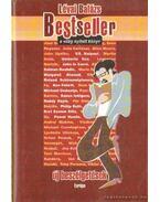 Bestseller - a világ nyitott könyv - új beszélgetések