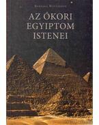 Az ókori Egyiptom istenei