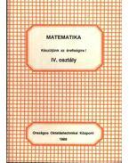 Matematika. Készüljünk az érettségire IV. osztály