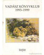Vadász könyvklub 1993-1999