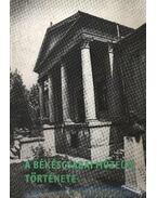 A Békéscsabai Múzeum története 1899-1979 (dedikált)