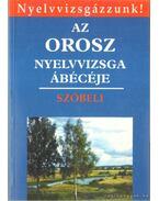 Az orosz nyelvvizsga ábécéje - Szóbeli