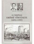 Csepeli Erőmű Története 1892-1995