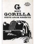 G mint gorilla (dedikált)