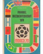 Fussball-Weltmeisterschaft Mexiko 1970