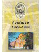 Kocsis Pál Mezőgazdasági Szakközépiskola és Szakképző Intézet évkönyv 1929-1999