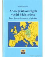 A Visegrádi országok vasúti közlekedése