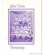 Lila-fehér focivarázs