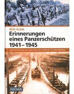 Erinnerungen eines Panzerschützen 1941-1945