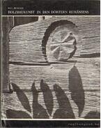 Holzbaukunst in den Dörfern Rumaniens (német)