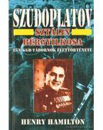 Szudoplatov - Sztálin bérgyilkosa