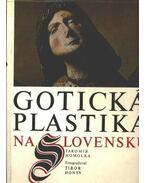 Gotická plastika na Slovensku