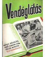 Vendéglátás IV. évfolyam 9. szám 1960. szept.