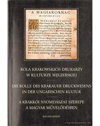 A krakkói nyomdászat szerepe a magyar művelődésben