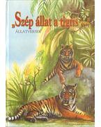 Szép állat a tigris