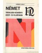 Német társalgási kézikönyv közép- és felsőfokon