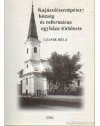 Kajászó(szentpéter) község és református egyháza története
