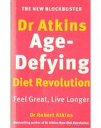Dr. Atkins' Age-Defying Diet Revolution (angol-nyelvű)