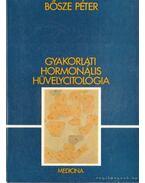 Gyakorlati hormonális hüvelycitológia
