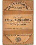 Latin olvasókönyv a gimnázium és reálgimnázium IV. osztálya számára