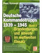 Deutsche Kommandotripps 1939-1945 Band II