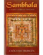Sambhala a szent harcos ösvénye
