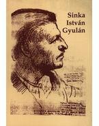 Sinka István Gyulán