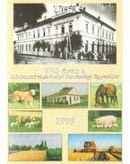 120 éves a Hódmezővásárhelyi Gazdasági Egyesület 1999.