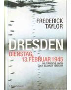 Dresden Dienstag 13. Februar 1945