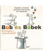 Bob és Bobek