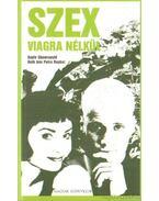 Szex viagra nélkül