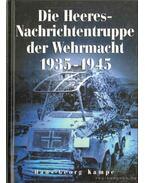 Die Heeres-Nachrichtentruppe der Wehrmacht