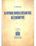 A Hybro Broiler tartás kézikönyve