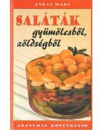 Saláták gyümölcsből, zöldségből