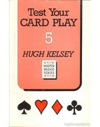 Test Your Card Play 5